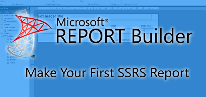 How To Make SSRS Report Using Report Builder